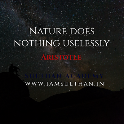 Nature does nothing uselessly.