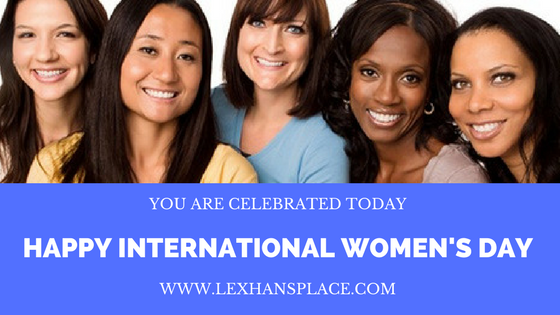 international womens day for lexhansplace