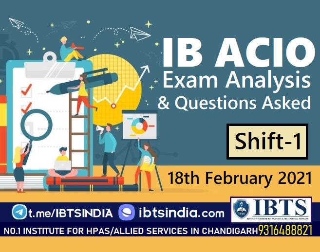 IB ACIO Exam Analysis 18th February 2021 Shift-1 & IB ACIO Expected Cut Off
