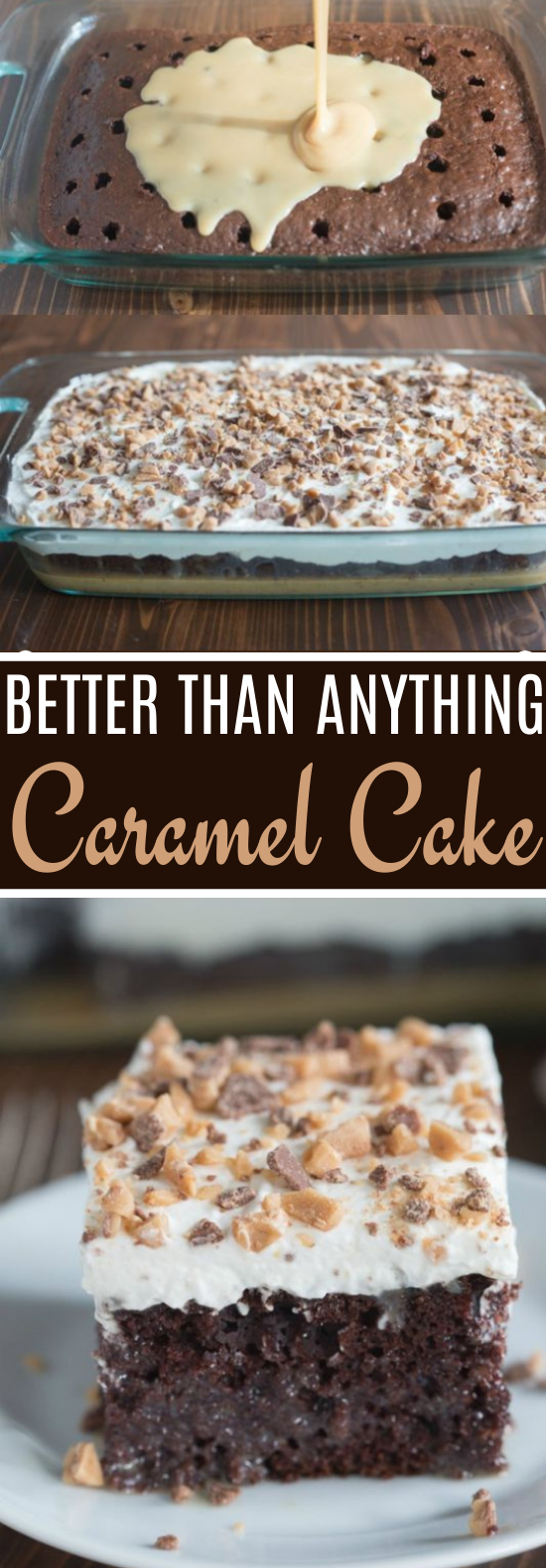 Better than Anything Cake #desserts #cake #baking #chocolate #easy