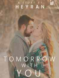 Novel Tomorrow With You Karya HeyRan Full Episode