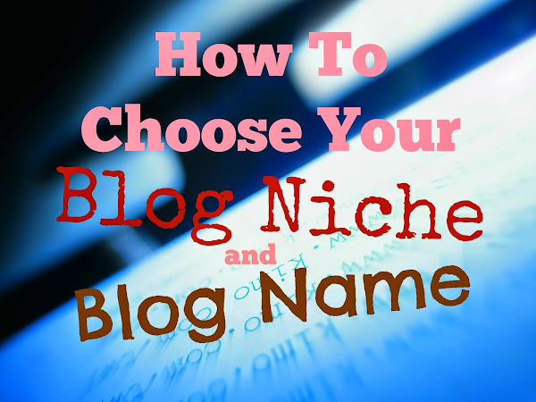 Choosing Your Blog Niche and Blog Name