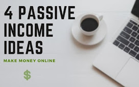 4 Passive Income Ideas To Help You Make Money Online 2021