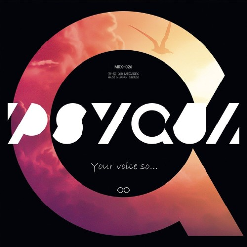 PSYQUI - Your voice so... rar