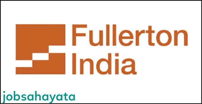 Walk in Interview For male and Female fullerton india Pvt LTD