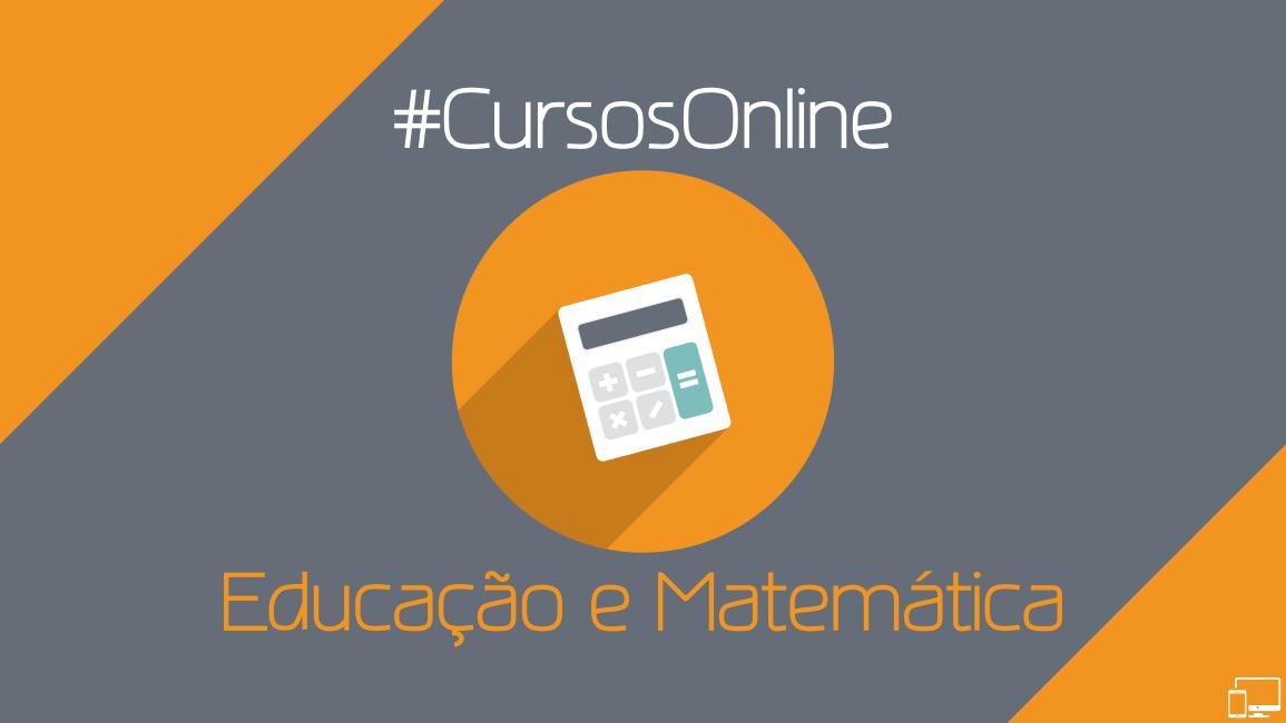 Cursos online bons e baratos na área da Educação e Matemática