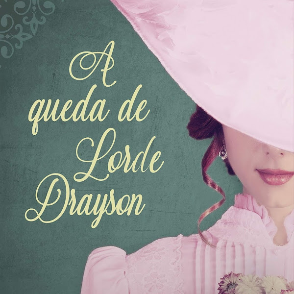 [LANÇAMENTO] A Queda de Lorde Drayson de Rachael Anderson