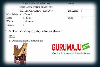 Soal UAS / PAS Kelas 3 Tema 5 Semester 2 Kurikulum 2013 Revisi 2018
