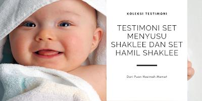 Testimoni Set Menyusu Shaklee dan Set Hamil Shaklee dari Puan Hasimah Mamat