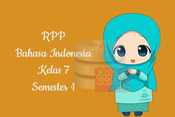 RPP Bahasa Indonesia Kelas 7 SMP MTs Semester 1 Revisi Terbaru 2019-2020