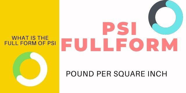 PSI Full Form