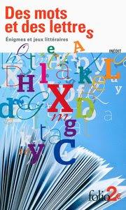 Télécharger Livre Gratuit Des mots et des lettres - énigmes et jeux littéraires pdf