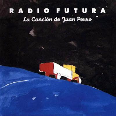Crítica: Radio Futura - La Canción de Juan Perro
