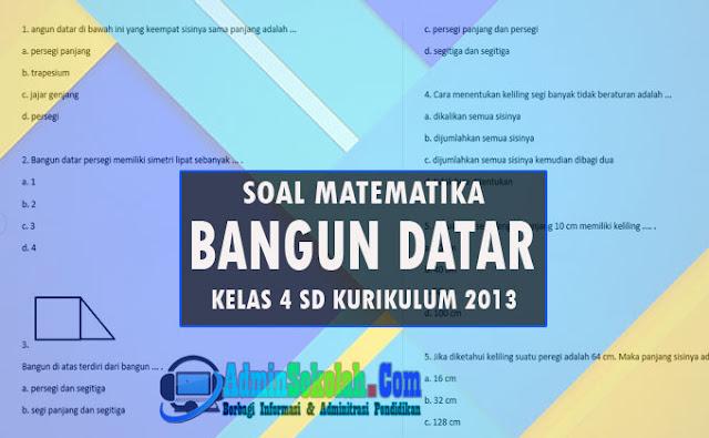 Soal dan Kisi-kisi UTS/PTS Matematika Kelas 4 Bangun Datar K13 Semester 2