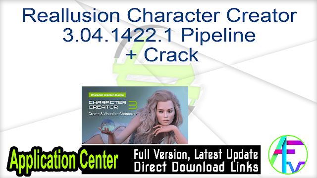 Reallusion Character Creator 3.04.1422.1 Pipeline + Crack