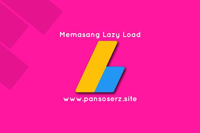 Cara Memasang Lazy Load Adsense