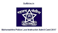 Maharashtra Police Law Instructor Admit Card