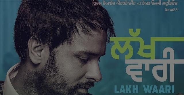 Lakh Vaari Lyrics - Amrinder Gill