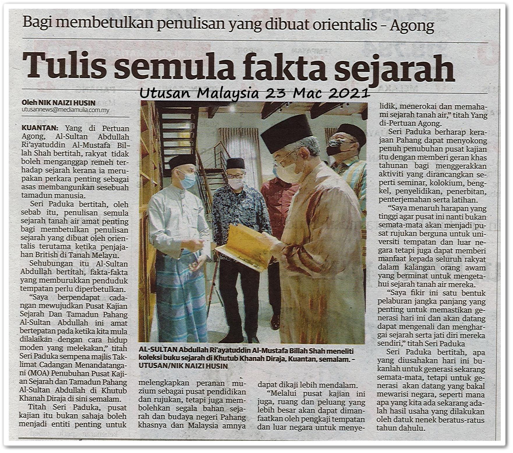 Tulis semula fakta sejarah - Keratan akhbar Utusan Malaysia 23 Mac 2021