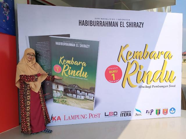 Resensi Kembara Rindu Novel Habiburrahman El Shirazy Berlatar Lampung