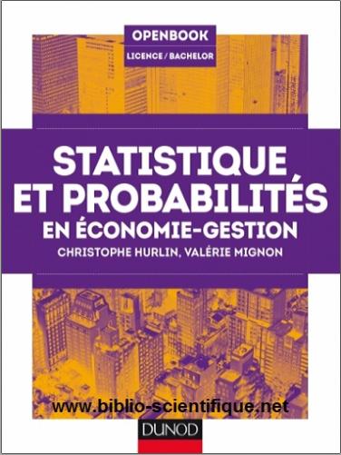 Livre : Statistique et probabilités en économie-gestion - Christophe Hurlin, Valérie Mignon PDF