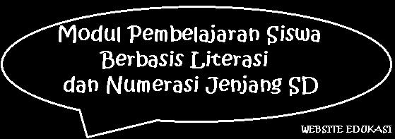 Modul Belajar Siswa Literasi dan Numerasi Jenjang SD
