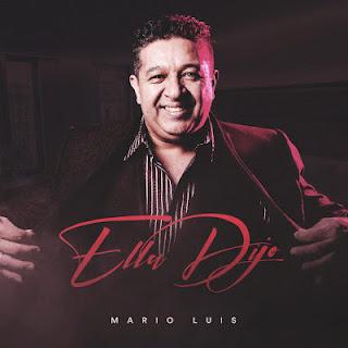 MARIO LUIS - ELLA DIJO MP3 DESCARGAR