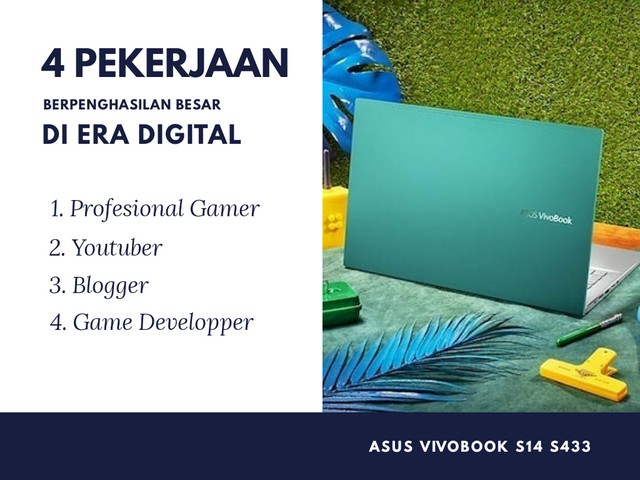 """Aset Digital, Cara Menghasilkan Uang dengan Rebahan;Membangun Aset Digital ala """"Aku""""dengan Asus VivoBook S14"""