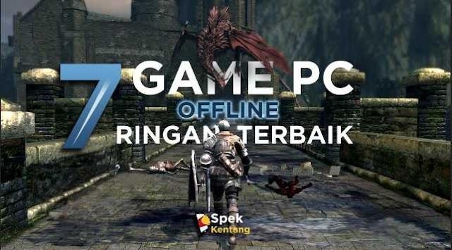 7 Game PC Offline Ringan Terbaik untuk PC Kentang