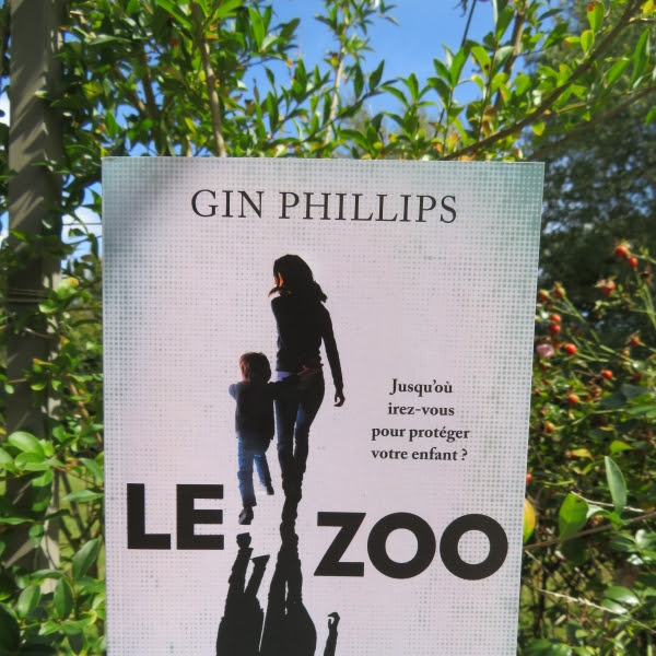 Le zoo de Gin Phillips