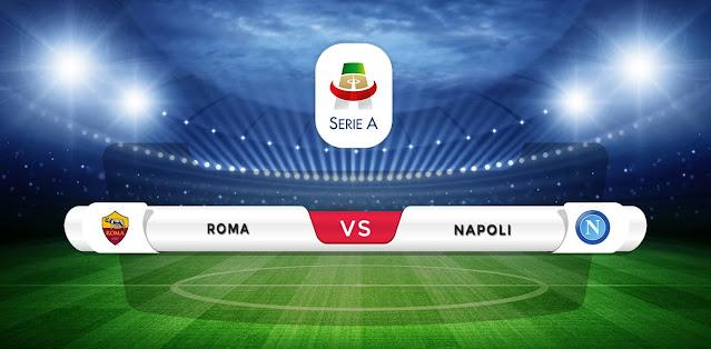 Roma vs Napoli Prediction & Match Preview
