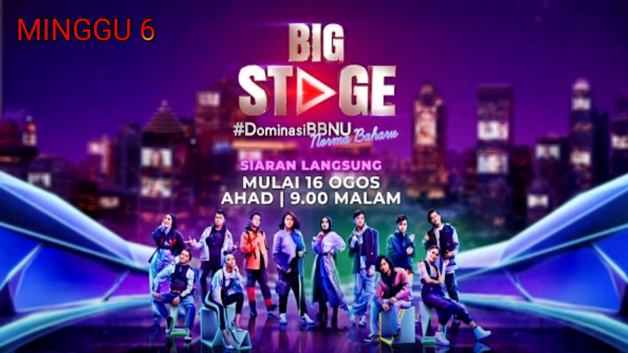 Live Streaming Big Stage 2020 Minggu 6 (Suku Akhir)