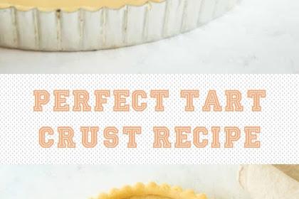 Perfect Tart Crust Recipe