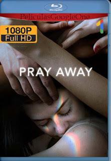 Pray Away: La cruz dentro del clóset (2021)[1080p Web-DL] [Latino-Inglés][Google Drive] chapelHD