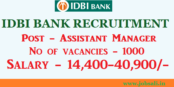 IDBI Assistant Manager Recruitment 2017, IDBI Career, Career in Banking