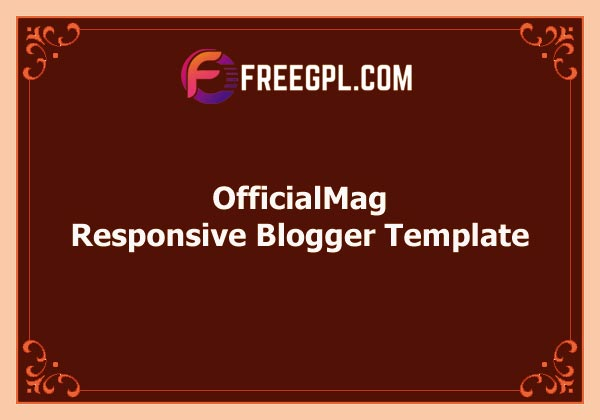 OfficialMag Responsive Blogger Template Free Download