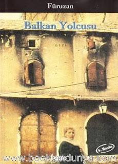Füruzan - Balkan Yolcusu