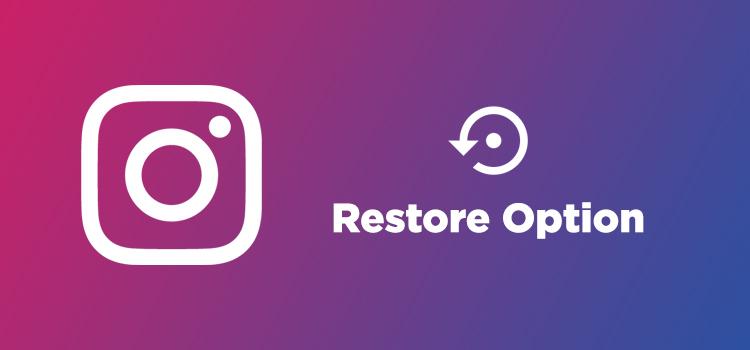 restore deleted image, videos, reels on Instagram