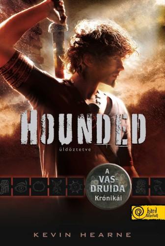 Kevin Hearne - Hounded ~ Üldöztetve