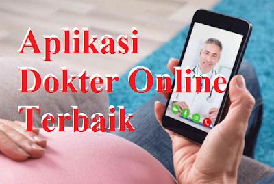 Aplikasi Dokter Online Terbaik