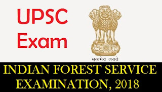 indian forest service upsc 2018