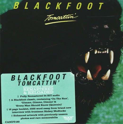 BLACKFOOT - Tomcattin' [Rock Candy remastered] full