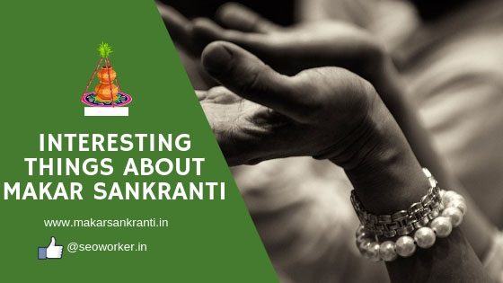 Interesting Things About Makar Sankrantia