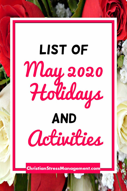 List of May 2020 Holidays and Activities