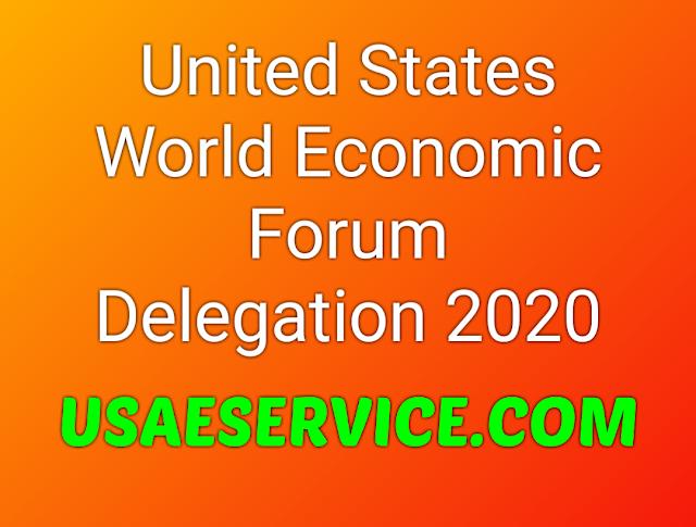 United States Presidential World Economic Forum Delegation 2020