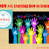 NHW #5: Learning How To Learn