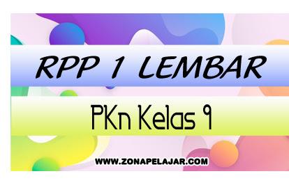 RPP PKn 1 Lembar Kelas 9 SMP/MTs Terbaru 2020