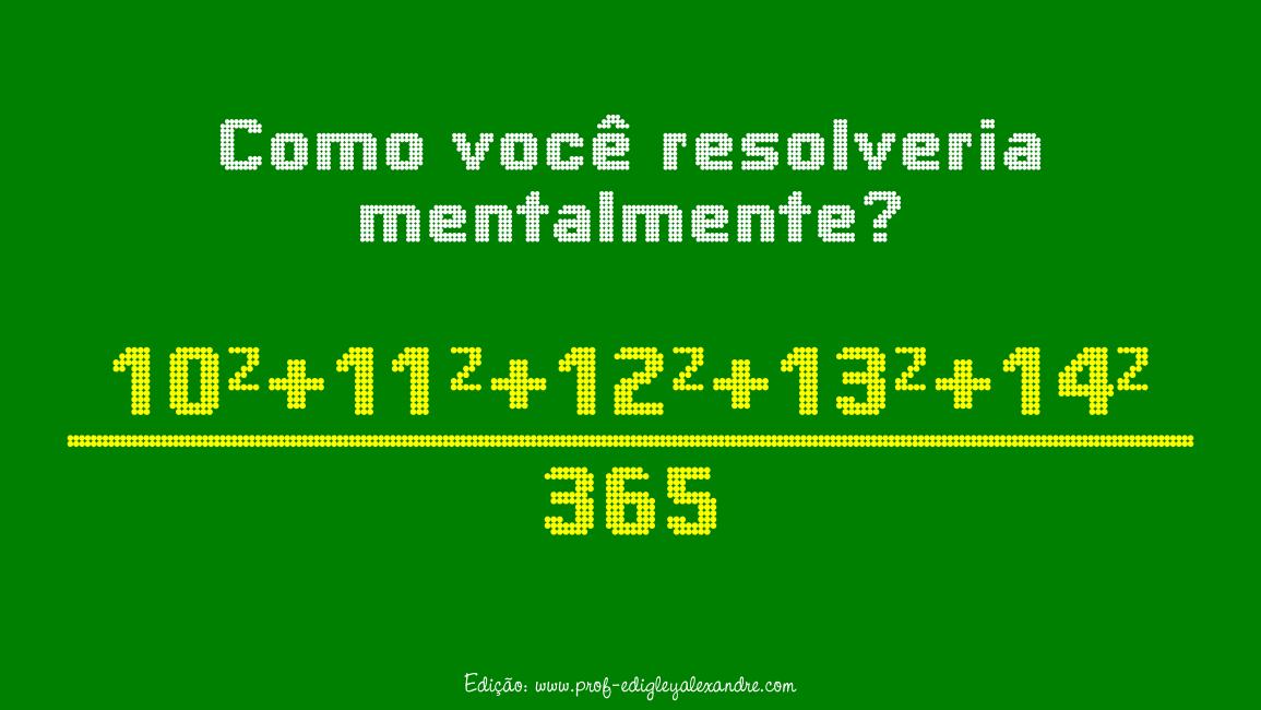 Aritmética mental. Você consegue resolver esse pequeno problema?