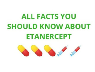 All facts about Etarnercept