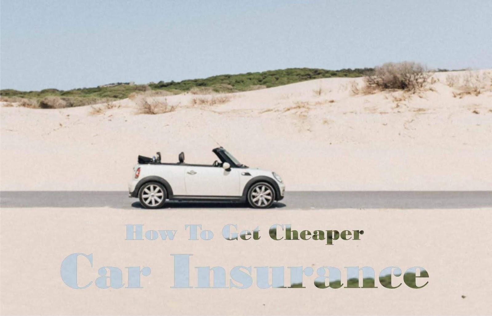 8 Step To Getting A Cheaper Car Insurance